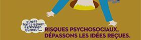 Idée reçue n° 6. Les risques psychosociaux, ne pas en parler évite les problèmes