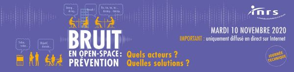 Bruit en open-space - Prévention. Quels acteurs ? Quelles solutions ?