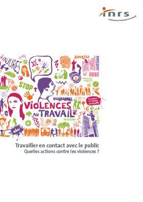 Vignette du document Travailler en contact avec le public. Quelles actions contre les violences ?
