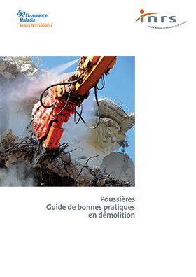Poussières. Guide de bonnes pratiques en démolition