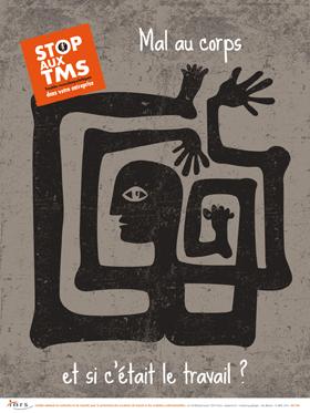 Affiche INRS « Stop aux TMS. Mal au corps, et si c'était le travail ? » (A 764)
